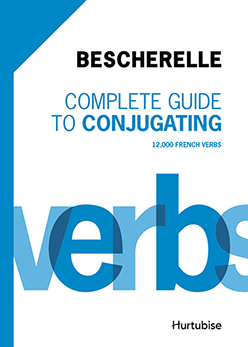 Complete Guide to Conjugating 12 000 French Verbs - Bescherelle