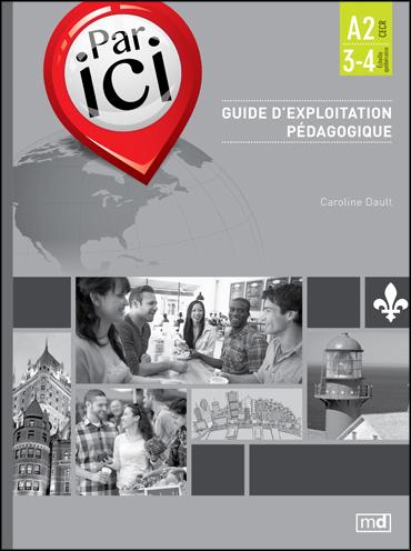 PAR ICI – Teacher's guidebook A2 / 3-4