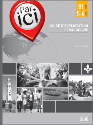 PAR ICI – Teacher's guidebook B1 / 5-6